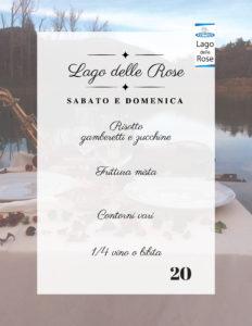 Menu Pranzo e Cena al Lago delle Rose 16-17 Giugno