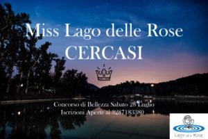 cerchiamo miss per concorso di bellezza sfilata lago delle rose 2018